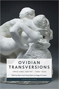 Ovidian Transversions, 'Iphis and Ianthe', 1300-1650