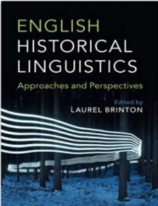 English Historical Linguistics, Approaches and Perspectives