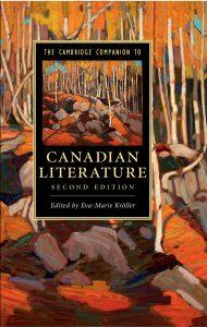 Cambridge Companion to Canadian Literature, 2nd edn.